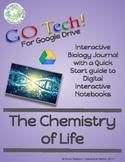 GOTech! Digital Interactive Biology Journal - The Chemistr