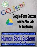 GOTech! Google Form Quizzes - Human Body Systems