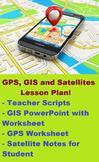 GPS, GIS and Satellite Remote Sensing Lesson Plan!
