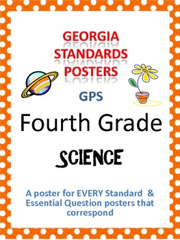 GPS Posters for Science - Fourth Grade (with EQ's)