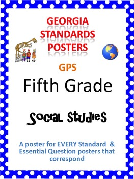 GPS Posters for Social Studies - Fifth Grade (with EQ's)