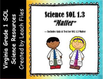GRADE 1 SCIENCE VA SOL 1.3 MATTER QUIZ/TEST