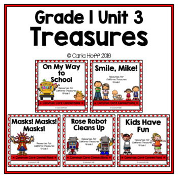 GRADE 1 TREASURES - Unit 3 BUNDLE - Common Core Connections
