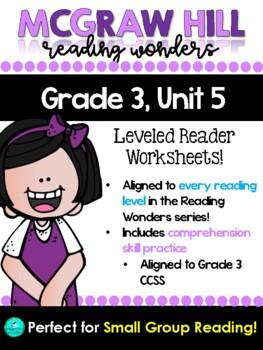 GRADE 3, UNIT 5 - Wonders Leveled Reader Worksheets