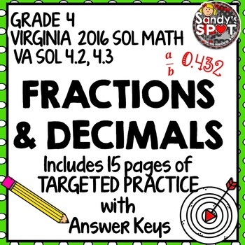 GRADE 4 FRACTION and DECIMAL EQUIVALENTS TARGETED PRACTICE