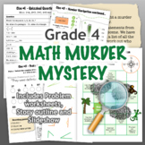 GRADE 4 Math Murder Mystery Activity - Fun Review of all CCSS Topics