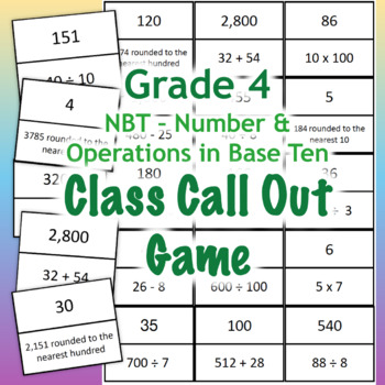 GRADE 4 NBT Class Call Out Game - Math Number and Operations in Base Ten Review