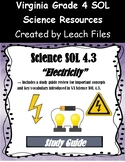 GRADE 4 VIRGINIA SCIENCE SOL 4.3 ELECTRICITY STUDY GUIDE