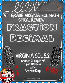 GRADE 5 FRACTIONS and DECIMALS Spiral Review VIRGINIA SOL