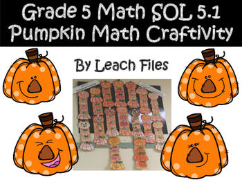 GRADE 5 MATH SOL 5.1 PUMPKIN CRAFTIVITY