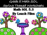 5th Grade VA SOL 5.3 SPRING WORKSHEET