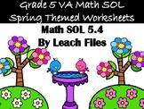 5th Grade VA SOL 5.4 SPRING ACTIVITY