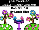 GRADE 5 MATH SOL 5.6 SPRING WORKSHEET