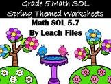 5th Grade VA SOL 5.7 SPRING WORKSHEET