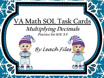 GRADE 5 MATH VIRGINIA SOL 5.5 MULTIPLYING DECIMALS TASK CARDS