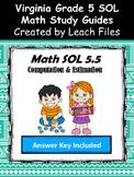 GRADE 5 Math SOL 5.5 Study Guide
