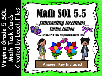 GRADE 5 Math VA SOL 5.5 Subtracting w/ Decimals Task Cards {Spring Edition}