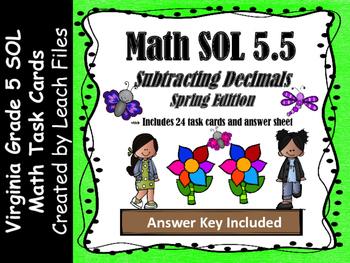 GRADE 5 Math VA SOL 5.5 Subtracting w/ Decimals Task Cards {Spring Edition}