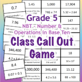 GRADE 5 NBT Class Call Out Game - Math Number and Operatio