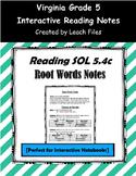 5th Grade VA SOL 5.4c ROOT WORDS NOTES