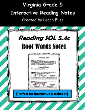 GRADE 5 READING SOL 5.4c ROOT WORDS NOTES