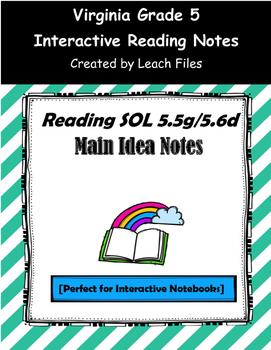 GRADE 5 READING SOL 5.5g/5.6d MAIN IDEA NOTES