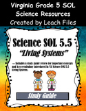GRADE 5 VIRGINIA SCIENCE SOL 5.5 LIVING SYSTEMS STUDY GUIDE