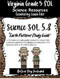 GRADE 5 VIRGINIA SCIENCE SOL 5.7 EARTH PATTERNS STUDY GUIDE