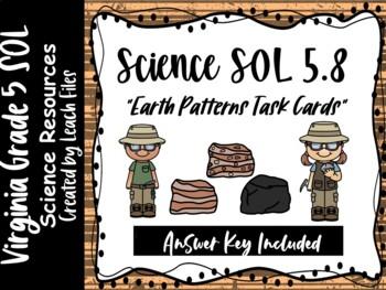 GRADE 5 VIRGINIA SCIENCE SOL 5.7 EARTH PATTERNS TASK CARDS
