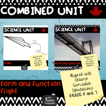 GRADE 6/7 Ontario Science Combined Unit: Flight and Form and Function
