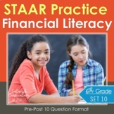 6th Grade STAAR {FINANCIAL LITERACY} 6.14A 6.14B 6.14C 6.14D 6.14E 6.14F 6.14GH