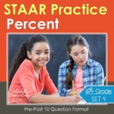 6th Grade Math STAAR Practice Percents TEKS & STAAR Aligned Test-Prep