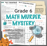 GRADE 6 Math Murder Mystery Activity - Fun Review of all CCSS Topics