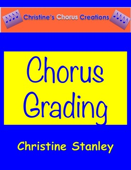 GRADING:  Chorus Participation Grade Poster
