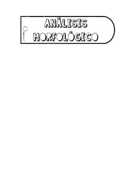 ANÁLISIS MORFOLÓGICO EN ESPAÑOL / Spanish Grammar