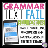 GRAMMAR BELL RINGERS & TASK CARDS: TEXT MESSAGES