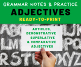 GRAMMAR PRACTICE: Adjectives for Middle School Language Ar