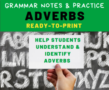 GRAMMAR PRACTICE: Adverbs for Middle School Language Arts Students