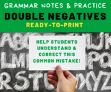 GRAMMAR PRACTICE: Correct Double Negatives - Middle School