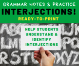 GRAMMAR PRACTICE: Interjections for Middle School Language
