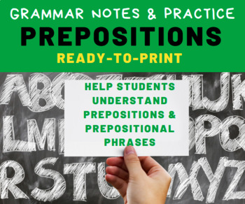 GRAMMAR PRACTICE: Preopsitions for Middle School Language Arts Students