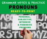 GRAMMAR PRACTICE: Pronouns for Middle School Language Arts Students