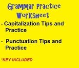 GRAMMAR PRACTICE WORKSHEET - capitalization & punctuation