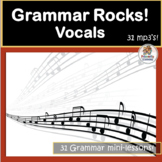 Grammar Rocks! Sing about Verbs, Nouns, Adjectives and more!! 31 mp3's!
