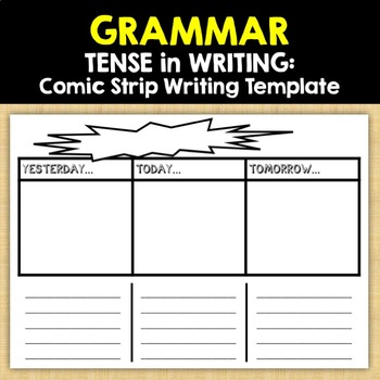 GRAMMAR: TENSE in WRITING - Comic Strip Writing Template