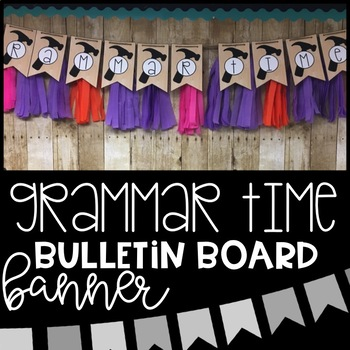 GRAMMAR TIME Bulletin Board Banner - 2 Versions Available