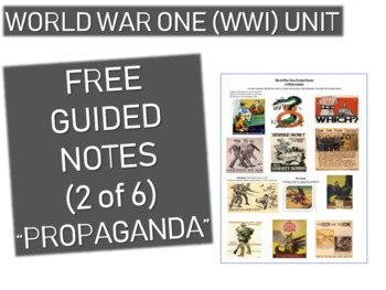GRAPHIC ORGANIZER FOR WORLD WAR ONE (WWI) PPT (PART 2 PROPAGANDA)