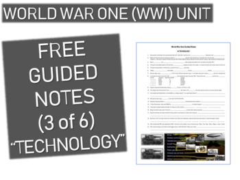 GRAPHIC ORGANIZER FOR WORLD WAR ONE (WWI) PPT (PART 3 TECHNOLOGY)