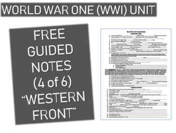 GRAPHIC ORGANIZER FOR WORLD WAR ONE (WWI) PPT (PART 4 WEST