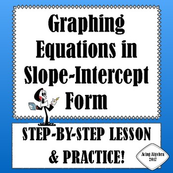 Graphing Equations In Slope Intercept Form Teaching Resources